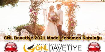 GNL Davetiye 2021 Model Fenomen Kataloğu